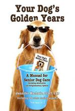 Cover of Your Dog's Golden Years, A Manual for Senior Dog Care